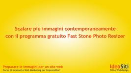 Scalare più immagini contemporaneamente con il programma gratuito Fast Stone Photo Resizer